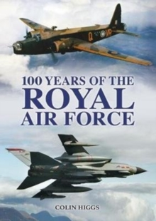 100 Years of the RAF, Paperback / softback Book