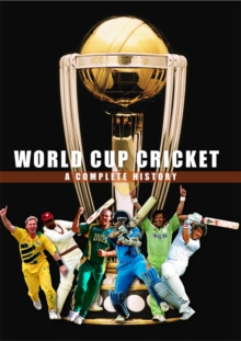 World Cup Cricket - A Complete History, Paperback / softback Book