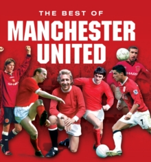 Manchester United ... The Best of, EPUB eBook