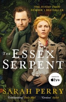The Essex Serpent : The number one bestseller and British Book Awards Book of the Year, EPUB eBook