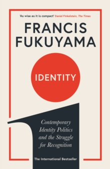 Identity : Contemporary Identity Politics and the Struggle for Recognition, EPUB eBook