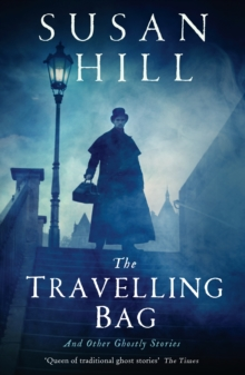 The Travelling Bag : And Other Ghostly Stories, EPUB eBook