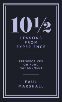 101/2 Lessons from Experience : Perspectives on Fund Management, EPUB eBook