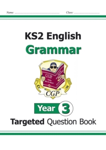 KS2 English Targeted Question Book: Grammar - Year 3, Paperback Book