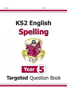 KS2 English Targeted Question Book: Spelling - Year 5, Paperback Book