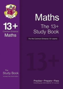 The New 13+ Maths Study Book for the Common Entrance Exams, Paperback / softback Book