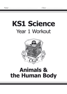 KS1 Science Year One Workout: Animals & the Human Body, Paperback Book