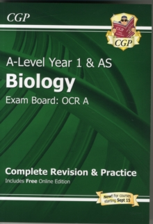 New A-Level Biology: OCR A Year 1 & AS Complete Revision & Practice with Online Edition : Exam Board: OCR A, Paperback Book