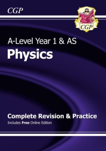A-Level Physics: Year 1 & AS Complete Revision & Practice with Online Edition, Paperback Book