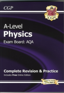 New A-Level Physics: AQA Year 1 & 2 Complete Revision & Practice with Online Edition, Paperback Book