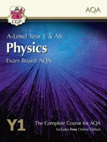 A-Level Physics for AQA: Year 1 & AS Student Book with Online Edition, Paperback / softback Book