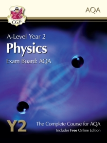 A-Level Physics for AQA: Year 2 Student Book with Online Edition, Paperback Book