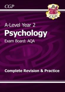 A-Level Psychology: AQA Year 2 Complete Revision & Practice, Paperback / softback Book