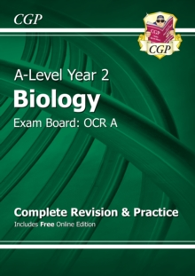 New A-Level Biology: OCR A Year 2 Complete Revision & Practice with Online Edition, Paperback Book