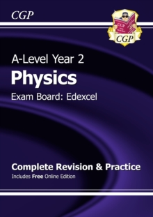 A-Level Physics: Edexcel Year 2 Complete Revision & Practice with Online Edition, Paperback / softback Book