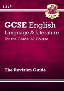 GCSE English Language and Literature Revision Guide - for the Grade 9-1 Courses, Paperback / softback Book
