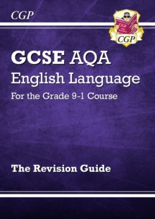 New GCSE English Language AQA Revision Guide - For the Grade 9-1 Course, Paperback Book