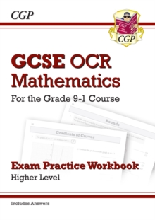 GCSE Maths OCR Exam Practice Workbook: Higher - for the Grade 9-1 Course (includes Answers), Paperback / softback Book