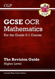 New GCSE Maths OCR Revision Guide: Higher - for the Grade 9-1 Course (with Online Edition), Paperback Book