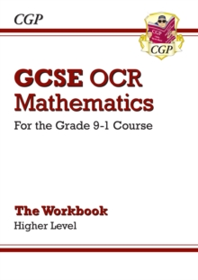 GCSE Maths OCR Workbook: Higher - for the Grade 9-1 Course, Paperback Book