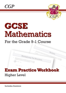 GCSE Maths Exam Practice Workbook: Higher - for the Grade 9-1 Course (includes Answers), Paperback / softback Book