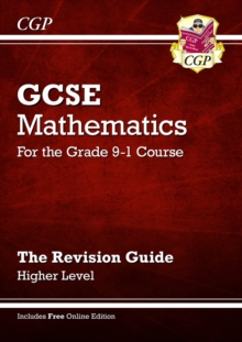 GCSE Maths Revision Guide: Higher - for the Grade 9-1 Course (with Online Edition), Paperback Book