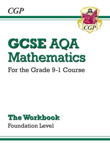 GCSE Maths AQA Workbook: Foundation - for the Grade 9-1 Course, Paperback / softback Book