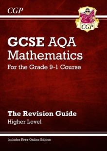 New GCSE Maths AQA Revision Guide: Higher - for the Grade 9-1 Course (with Online Edition), Paperback Book