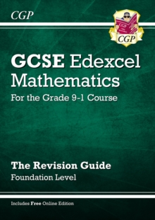 New GCSE Maths Edexcel Revision Guide: Foundation - for the Grade 9-1 Course (with Online Edition), Paperback Book