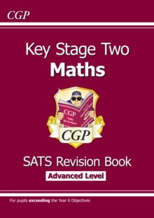 KS2 Maths Targeted SATs Revision Book - Advanced Level (for tests in 2018 and beyond), Paperback Book