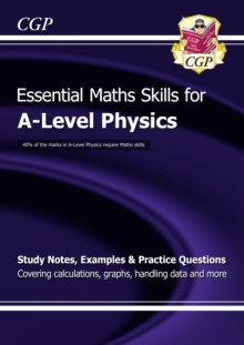 A-Level Physics: Essential Maths Skills, Paperback / softback Book