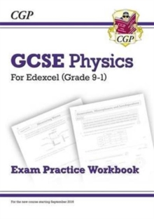 Grade 9-1 GCSE Physics: Edexcel Exam Practice Workbook, Paperback / softback Book