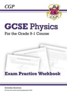 Grade 9-1 GCSE Physics Exam Practice Workbook (with answers), Paperback / softback Book