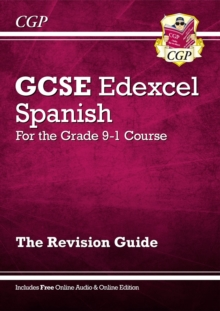 GCSE Spanish Edexcel Revision Guide - for the Grade 9-1 Course (with Online Edition), Paperback / softback Book