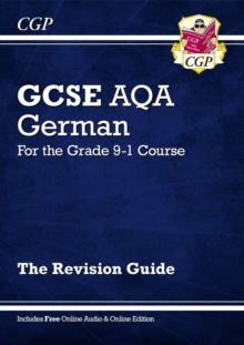 GCSE German AQA Revision Guide - for the Grade 9-1 Course (with Online Edition), Paperback / softback Book