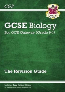 New Grade 9-1 GCSE Biology: OCR Gateway Revision Guide with Online Edition, Paperback / softback Book