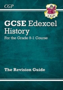 GCSE History Edexcel Revision Guide - for the Grade 9-1 Course, Paperback / softback Book