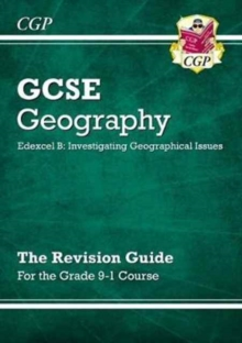 Grade 9-1 GCSE Geography Edexcel B: Investigating Geographical Issues - Revision Guide, Paperback / softback Book