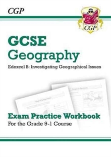 Grade 9-1 GCSE Geography Edexcel B: Investigating Geographical Issues - Exam Practice Workbook, Paperback / softback Book