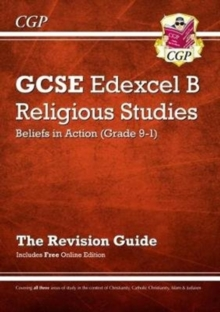 New Grade 9-1 GCSE Religious Studies: Edexcel B Beliefs in Action Revision Guide with Online Edition, Paperback Book