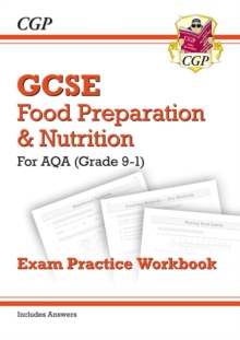 Grade 9-1 GCSE Food Preparation & Nutrition - AQA Exam Practice Workbook (includes Answers), Paperback / softback Book