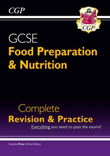 Grade 9-1 GCSE Food Preparation & Nutrition - Complete Revision & Practice (with Online Edition), Paperback / softback Book