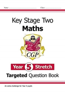 New KS2 Maths Targeted Question Book: Challenging Maths - Year 5 Stretch, Paperback / softback Book