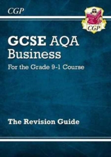 New GCSE Business AQA Revision Guide - For the Grade 9-1 Course, Paperback / softback Book