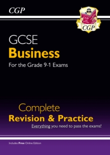 GCSE Business Complete Revision and Practice - for the Grade 9-1 Course (with Online Edition), Paperback / softback Book