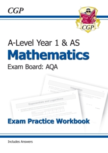 A-Level Maths for AQA: Year 1 & AS Exam Practice Workbook, Paperback / softback Book
