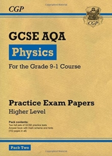 New Grade 9-1 GCSE Physics AQA Practice Papers: Higher Pack 2, Paperback Book