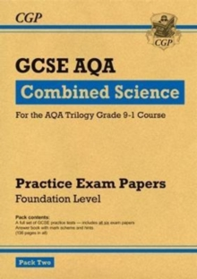 New Grade 9-1 GCSE Combined Science AQA Practice Papers: Foundation Pack 2, Paperback Book