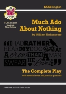 Grade 9-1 GCSE English Much Ado About Nothing - The Complete Play, Paperback Book