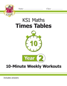 New KS1 Maths: Times Tables 10-Minute Weekly Workouts - Year 2, Paperback / softback Book